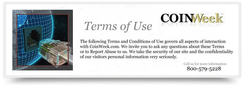head terms CoinWeek Terms of Use, Disclaimers, Copyright and Privacy Policies