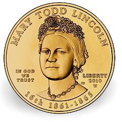 may todd lincoln US Mint Releases Final 2010 First Spouse Gold Coin December 2