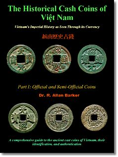 vietnam cash coins book The Historical Cash Coins of Vietnam by Dr. R. Allan Barker