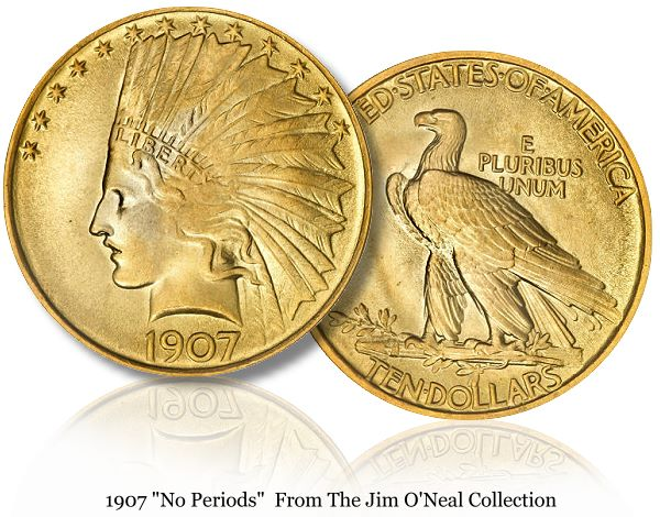 1907 no periods 10 lg Why is a 1907 $10 Gold piece worth more than $2 million?