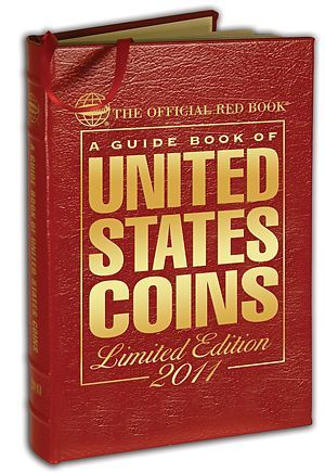 2011 red book The Official Red Book: A Guide Book of United States Coins 2011