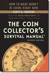 travers manual 7 Getting Started Collecting U.S. Coins:  Basics For Beginners