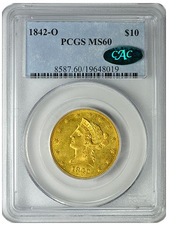 1842 O pcgs60 cac greatcollections GreatCollections To Auction a Newly Discovered Mint State 1842 O $10 Gold Eagle