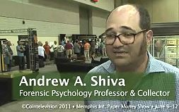 Andrew A. Shiva – Paper Money Collector and Professor of Forensic Psychology