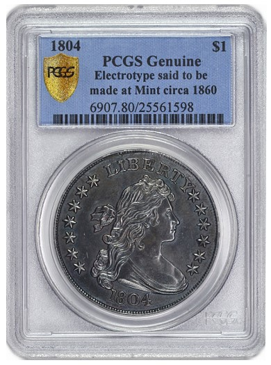 1804 electrotype holder New Type of 1804 Dollar Certified by PCGS at 2011 ANA Convention