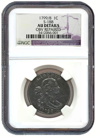 1799/8 1C Overdate -- Obverse Repaired -- NGC Details