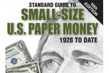 New Standard Guide to Small-Size U.S. Paper Money Available