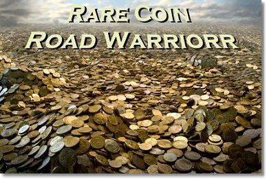 RareCoinRoadWarrior Rare Coin Road Warrior   November 2011   Including Baltimore Show Report