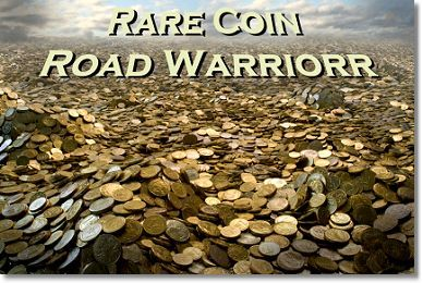 VicBosarthRoadWarrior Rare Coin Market Report   January 2012
