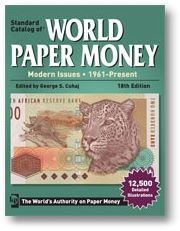 WorldPaperMoney Article New Edition of Standard Catalog of World Paper Money, Modern Issues Available
