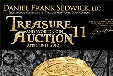 Daniel Frank Sedwick Presents Treasure and World Coin Auction and Video