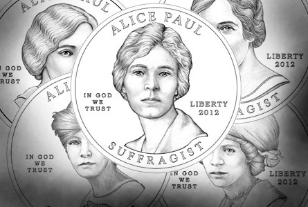 alice paul The Coin Analyst: Alice Paul Coin Ill Suited for First Spouse Series