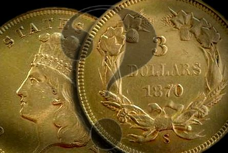 The Coin Analyst: Extremely Rare 1870-S $3 Gold Coin To Be Auctioned on June 2 in Georgia – Real or Fake?