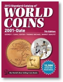 WorldCoins 2013 Standard Catalog of World Coins 2001 Date Now Available