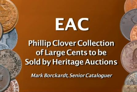 Phillip Clover Collection of Large Cents to be Sold by Heritage Auctions