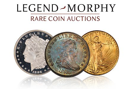 legend morphy New joint venture launched: Legend Morphy Rare Coin Auctions