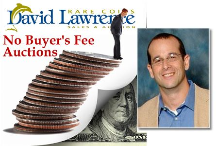 The Coin Analyst: David Lawrence Rare Coins Eliminates Buyers' Fees for Coin Auctions