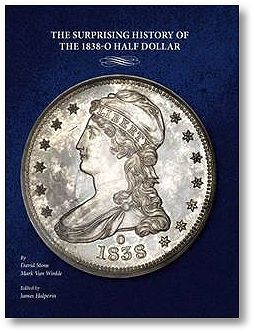 1838O HalfDollar Heritage Auctions offers new 1838 O Half Dollar booklet