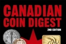 Canadian Coin Digest, 2nd Edition Now Available