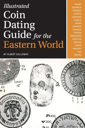 EasternWorld Illustrated Coin Dating Guide for the Eastern World Re released