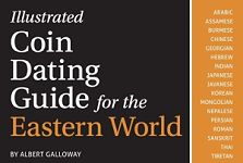 Illustrated Coin Dating Guide for the Eastern World Re-released