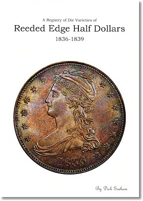 reeded edge book NGC® Recognizes Reeded Edge Half Varieties New book prompts renewed popularity in shortlived series