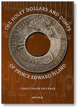 HoleyDollarBook The PEI Holey Dollar, Canada's Most Exotic and Celebrated Colonial era Coin