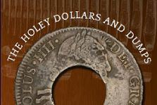 The PEI Holey Dollar, Canada's Most Exotic and Celebrated Colonial-era Coin