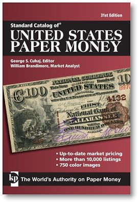 UnitedStatesPaperMoney New Standard Catalog of U.S. Paper Money Available