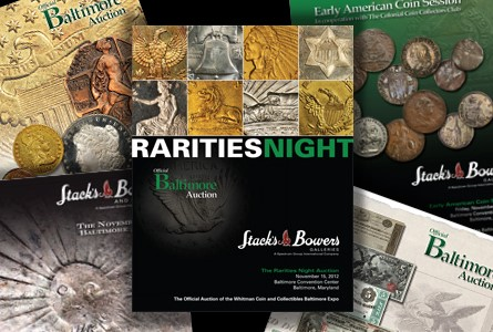 Stack's Bowers Galleries to Present the Official Auction of the November 2012 Whitman Coin and Collectibles Baltimore Expo