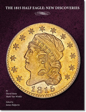 1815 5 book a The 1815 Half Eagle: New Discoveries, new monograph on storied coin from Heritage Auctions