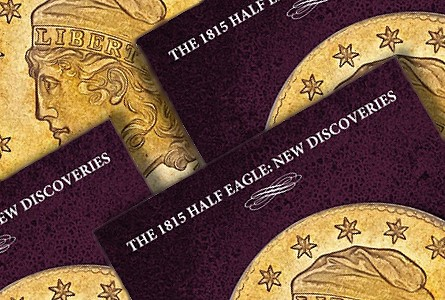 The 1815 Half Eagle: New Discoveries, new monograph on storied coin from Heritage Auctions