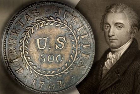 Coin Rarities & Related Topics: U.S. 500 Unit Silver Pattern of 1783 (Type 2 Quint) To Be Auctioned!