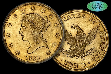 1839 10 cac Some Recent Trends in the Rare Coin Market
