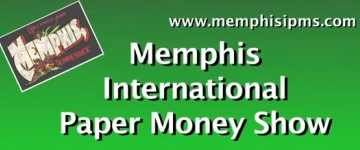 memphis thumb 2 2013 Memphis International Paper Money Show Video Playlist