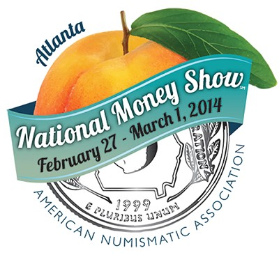 money show atlanta Free admission during final day of ANA's  2014 National Money Show in Atlanta