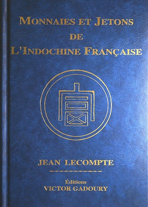 New Numismatic Book Released on the Coins and Tokens of French Indochina