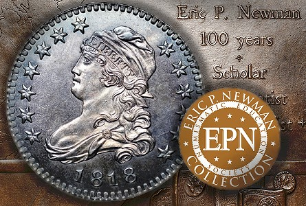newman 1818 The Fabulous Eric Newman US Coins Collection, Part 4: Proof 1818 Quarter