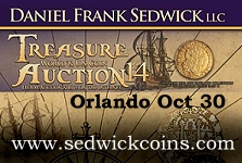 Major  World , U.S. Coin & Treasure Auction #14 by Daniel Frank Sedwick in Orlando October 30th