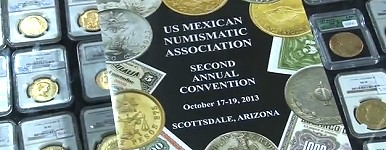 US Mexican Numismatic Association 2nd Annual Convention in October 2013. VIDEO: 1:43.