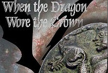 Ancient Coinage – Book Review: When the Dragon Wore the Crown