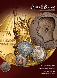 stacks bowers feb2014 Coin Auctions: Stack Bowers Galleries Americana Sale To Be Held February 5–6  In New York City