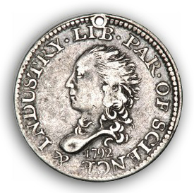1792 In the Rare Coin Market, Quality is not Everything