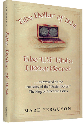 1804dollar First Read: The Dollar of 1804: The U.S. Mint's Hidden Secret