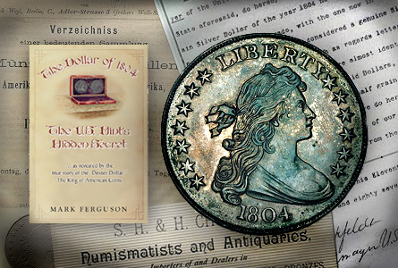 First Read: The Dollar of 1804: The U.S. Mint's Hidden Secret