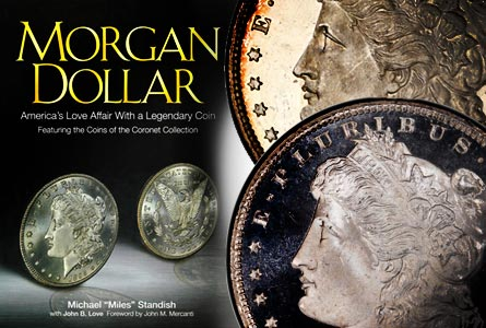 morganbook1 Book Review: Morgan Dollar   Americas Love Affair with a Legendary Coin