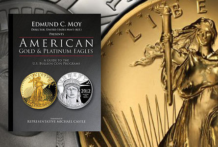 moyeagle First Read: American Gold and Platinum Eagles: A Guide to the U.S. Bullion Coin Programs