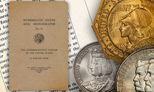 First Read: Howland Wood's The Commemorative Coinage of the United States