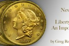 The Fabulous Eric P. Newman Collection, part 13:  An Extremely Important, Type 2 Double Eagle ($20 Gold Coin)