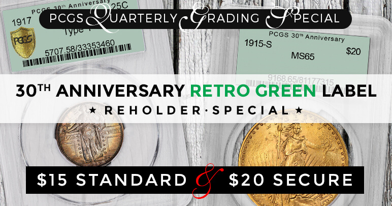PCGS 30th Anniversary Retro Green Holder Reholder Special